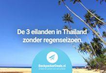 De 3 eilanden in Thailand zonder regenseizoen
