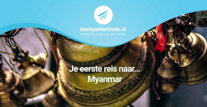 Je eerste reis naar Myanmar